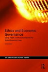 Ethics and Economic GovernanceUsing Adam Smith to understand the global financial crisis[ Chris Clarke ]