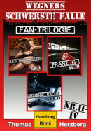 Fan-Trilogie (Wegners schwerste F���lle: Teil 2-4)