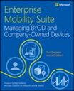 書, 雜誌, 漫畫 - Enterprise Mobility Suite Managing BYOD and Company-Owned Devices【電子書籍】[ Yuri Diogenes ]