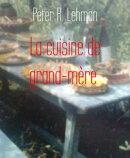 La cuisine de grand-m���re