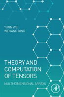 Theory and Computation of Tensors