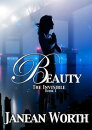 Beauty, The Invisible, Episode 1