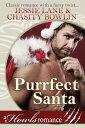 Purrfect SantaHowls Romance【電子書籍】[ Jessie Lane ]