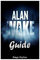 Alan Wake Guide