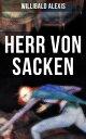 Herr von Sacken【電子書籍】[ Willibald Alexis ]
