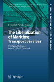 The Liberalization of Maritime Transport ServicesWith Special Reference to the WTO/GATS Framework【電子書籍】[ Benjamin Parameswaran ]