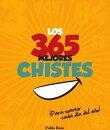 Los 365 Mejores Chistes, ���Para Sonre���r Cada D���a del A���o!