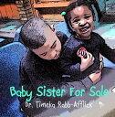 Baby Sister for Sale¡ÚÅÅ»Ò½ñÀÒ¡Û[ Tamika Rabb-Afflick ]