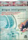 Drogas inteligentesPlantas nutrientes y f?rmacos para potenciar el intelecto【電子書籍】[ Juan Carlos Ruiz Franco ]