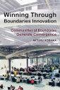 Winning Through Boundaries InnovationCommunities of Boundaries Generate Convergence