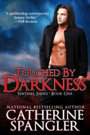 Touched by Darkness ? An Urban Fantasy Romance (Book 1, The Sentinel Series)