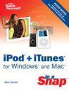 iPod + iTunes for Windows and Mac in a Snap【電子書籍】[ Brian Tiemann ]