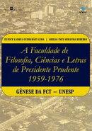 A Faculdade de Filosofia, Ci���ncias e Letras de Presidente Prudente (1959-1976)