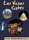 Las Vegas Sights: a travel guide to the top 40+ at