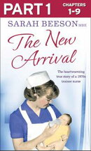 The New Arrival: Part 1 of 3: The Heartwarming True Story of a 1970s Trainee Nurse