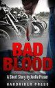 Bad Blood: A Short Story【電子書籍】[ Joelle Fraser ]