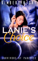 Lanie's Choice: Survivors of Paradise Book 1