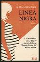 Linea Nigra【電子書籍】[ Sophie ADRIANSEN ]