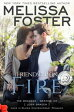 Friendship on Fire (Love in Bloom: The Bradens)【電子書籍】[ Melissa Foster ]