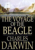 The Voyage of the Beagle: A Naturalist's Voyage Round the World【電子書籍】[ Charles Darwin ]
