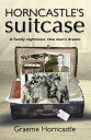 Horncastle's Suitcase【電子書籍】[ Graeme Horncastle ]