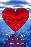 ScoopDaddy's Cupid's Arrow