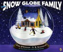 The Snow Globe Family【電子書籍】[ Jane O'Connor ]