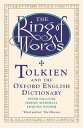 The Ring of WordsTolkien and the Oxford English Dictionary【電子書籍】 Peter Gilliver