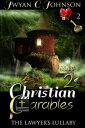 Christian Parables 2: Mini-Mystery Devotionals【電子書籍】[ Jwyan C. Johnson ]