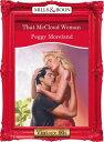 That Mccloud Woman (Mills & Boon Vintage Desire)【電子書籍】[ Peggy Moreland ]