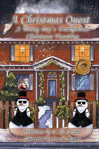 A Christmas QuestA Young Boy's Unexpected Christmas Vacation【電子書籍】[ C. H. Crane ]