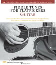 Fiddle Tunes for Flatpickers Guitar【電子書籍】[ Bob Grant ]