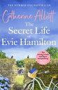 書, 雜誌, 漫畫 - The Secret Life of Evie Hamilton【電子書籍】[ Catherine Alliott ]