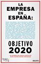 La empresa en Espa���a: objetivo 2020