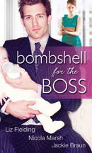Bombshell For The Boss: The Bride's Baby / Executive Mother-To-Be / Boardroom Baby Surprise (Mills & Boon M&��