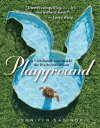 PlaygroundA Childhood Lost Inside the Playboy Mansion【電子書籍】[ Jennifer Saginor ]