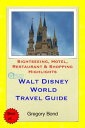 Walt Disney World (Orlando, Florida) Travel Guide