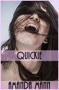 Quickie【電子書籍】[ Amanda Mann ]