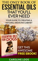 The Only Book of Essential Oils that You��ll Ever Need