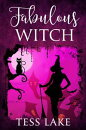 Fabulous Witch (Torrent Witches Cozy Mysteries #4)