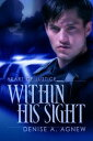 Within His Sightб┌┼┼╗╥╜ё└╥б█[ Denise A. Agnew ]