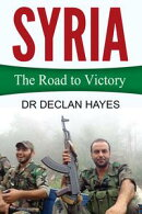 Syria: The Road to Victory