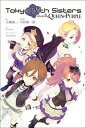 Tokyo 7th Sisters -EPISODE.The...