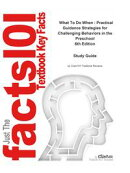 e-Study Guide for: What To Do When : Practical Guidance Strategies for Challenging Behaviors in the Preschoo��
