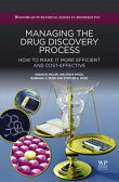 Managing the Drug Discovery ProcessHow to Make It More Efficient and Cost-Effective【電子書籍】[ Walter Moos ]