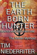 The Earth Born Hunter