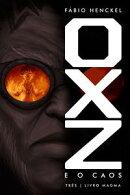OXZ e o Caos