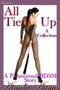 Anna, All Tied Up--A Collection (A Paranormal BDSM Story)【電子書籍】[ Aimelie Aames ]