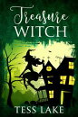 Treasure Witch (Torrent Witches Cozy Mysteries #2)