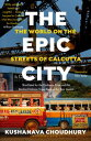 The Epic CityThe World on the ...